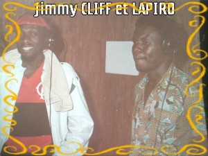 Lapiro With Reggae Maestro Jimmy Cliff
